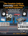 The Complete Guide to Connecting Audio, Video, and MIDI Equipment (Get the Most Out of Your Digital, Analog, and Electronic Music Setups English Edition). Music Pro Guide Books & DVDs. Softcover. 304 pages. Published by Hal Leonard.  This one-of-a-kind handbook describes through photos, line diagrams, and step-by-step instructions how the average student, enthusiast, voice-over talent, editor, engineer, musician, and/or producer can easily connect any of the various types of analog or digital audio, video, and MIDI equipment in their studio setups. Readers will also be able to identify, purchase, and connect the specific A/V and MIDI equipment necessary for any creative job.  Easy to understand and fun to use, The Complete Guide to Connecting Audio, Video, and MIDI Equipment will bring a professional or home-based studio completely up to date and up to maximum speed, making the music come alive.