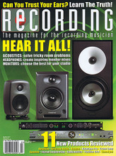 Recording Magazine March 2015 Recording Magazine. 72 pages. Published by Hal Leonard.  Recording – March 2015 Cover Stories: Hear It All! Acoustics: solve tricky room problems, Headphones: create inspiring monitor mixes, Monitors: choose the best for your studio • Can You Trust Your Ears? Learn the Truth! • 11 New Products Reviewed: Amphion, Antelop Audio, Apogee, Avantone Pro, Crane Song, Genelec, Ingram Engineering, IsoAcoustics, Positive Grid, Sonodyne.