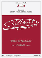 Attila (Vocal Score based on the Critical Edition). Composed by Giuseppe Verdi (1813-1901). Edited by Helen M. Greenwald. For Vocal (Vocal Score). Vocal Score. Softcover. 276 pages. Ricordi #CP140095. Published by Ricordi.  Reduction for voice and piano based on the critical edition of the orchestral score edited by Helen M. Greenwald. Includes a preface with historical introduction.
