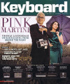 Keyboard Magazine January 2014 Keyboard Magazine. 68 pages. Published by Hal Leonard.  Keyboard – January 2014 Cover Stories: Pink Martini: Thomas Lauderdale on Bandleading from Behind the Piano • Lessons: Add a Note, Get Jazz; Session Player Cheat Sheet • Robert Walter on Playing Vintage Keys • In-Depth Reviews: Arturia Microbrute, Bad-Ass Analog Under $300; Ableton Live 9, The DAW as Musical Instrument Evolves; Push, Best Controller for Live Yet!; Yamaha CP4, The Ultimate Stage Piano?, Kawai VPC-1, Less Talk, More Action; Eastwest, StormDrum 3.