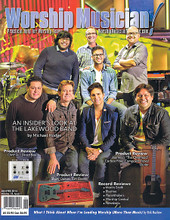 """Worship Musician Magazine January / February 2015 Worship Musician. 54 pages. Published by Hal Leonard.  Worship Musician – January/February 2015 Cover Stories: An Insider's Look at the Lakewood Band by Michael Hodge • Product Review: GMF Ai1 Direct Box • Product Review: Journey's """"The Overhead"""" Carbon Fiber Composite Travel Guitar • Product Review: Shaw Guitars TSH Electric • Record Reviews: Martin Smith, Bluetree, Planetshakers, Worship Central, Newsboys • What I Think About When I'm Leading Worship (More Than Music) by Rick Muchow."""