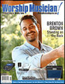 Worship Musician Magazine - Jan/Feb 2013 Worship Musician. 54 pages. Published by Hal Leonard.  Cover feature story on Brenton Brown. Plus Matt Redman, Chris Tomlin, gear and record reviews, much more.