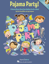 Pajama Party! (A Musical Revue About How Bedtime Can Be a Blast!). Composed by Cristi Miller and Jay Ferguson. For Choral (Teacher Magazine w/CD). Expressive Art (Choral). Softcover with CD. Published by Hal Leonard.  It's time for bed - time to pick up our toys, take a bath time, brush our teeth and put our PJs on to end the day. But wait! What's that noise I hear under my bed? Where's my teddy bear? See how bedtime can really be a blast in this creative and cozy 20-minute musical play for little ones in Grades K-2. The all-in-one performance package includes a Teacher Book with piano/vocal arrangements, simple movement ideas and a helpful production guide. The Enhanced CD offers performance and accompaniment-only audio recordings with a melody instrument to help guide these young singers for a variety of rehearsal and performance options. Teach the songs by rote or, for additional reading challenge, use the reproducible & projectable song and lyric sheet PDFs also found on the enclosed disc.