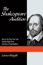How to Get Over Your Fear, Find the Right Piece, and Have a Great Audition. Applause Acting Series. Softcover. 128 pages. Published by Applause Books.  Have a classical audition coming up? Don't know the plays or where to start? The Shakespeare Audition is here to help! Classical auditions terrify many actors, and yet they are required all the time. Whether for group auditions or graduate school, every actor needs a good classical piece in his or her arsenal. There have been many books written about acting Shakespeare, but until now there hasn't been a concise, easy-to-access guide to assist the terrified and time-pressed actor in navigating all the aspects of a classical audition. From overcoming the fear of acting Shakespeare to selecting the right material to tips on performing a classical piece – this book is your go-to guide to a successful and compelling audition.