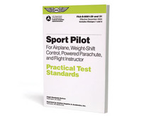This is ASA's Sport Pilot Practical Test Standards for Airplane, Weight-Shift Control, Powered Parachute and Flight Instructor.