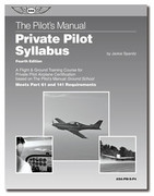 ASA The Pilot's Manual Private Pilot Syllabus
