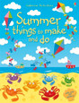 USBORNE - THINGS TO MAKE AND DO - SUMMER