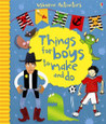 USBORNE - THINGS FOR BOYS TO MAKE AND DO