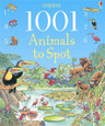 USBORNE - 1001 ANIMALS TO SPOT