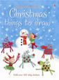 USBORNE - CHRISTMAS THINGS TO DRAW