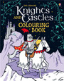 USBORNE - COLOURING BOOK - KNIGHTS AND CASTLES