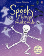 USBORNE - THINGS TO MAKE AND DO - SPOOKY