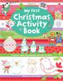 USBORNE - MY FIRST CHRISTMAS ACTIVITY BOOK
