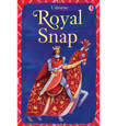 USBORNE - SNAP - ROYAL