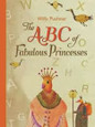 ABC OF FABULOUS PRINCESSES
