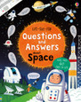 USBORNE - LIFT-THE-FLAP QUESTIONS & ANSWERS - ABOUT SPACE