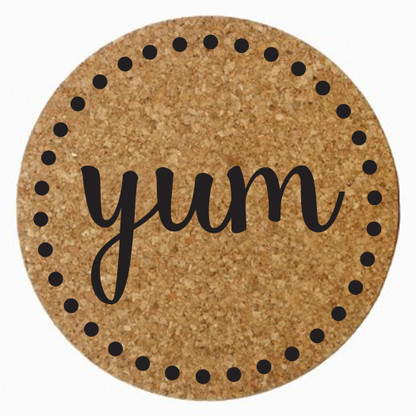 """Yum"" Cork Trivet, Black Heat Press"