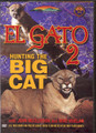 El Gato 2 - Mountain Lion Hunting DVD