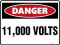 DANGER - 11000 VOLTS