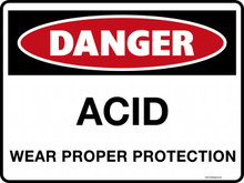 DANGER - ACID WEAR PROPER PROTECTION