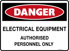 DANGER - ELECTRICAL EQUIPMENT AUTHORISED PERSONNEL ONLY