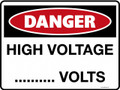 DANGER - HIGH VOLTAGE BLANK VOLTS