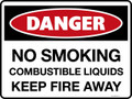 DANGER - NO SMOKING COMBUSTIBLE LIQUIDS KEEP FIRE AWAY