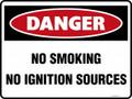 DANGER - NO SMOKING NO IGNITION SOURCES
