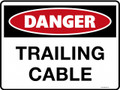 DANGER - TRAILING CABLE