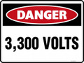 DANGER - 3300 VOLTS