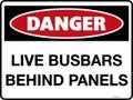 DANGER - LIVE BUSBARS BEHIND PANELS