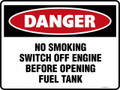DANGER - NO SMOKING SWITCH OFF ENGINE BEFORE OPENING FUEL TANK