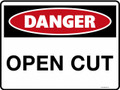 DANGER - OPEN CUT