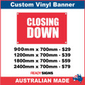 CLOSING DOWN - CUSTOM VINYL BANNER SIGN