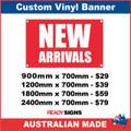 NEW ARRIVALS - CUSTOM VINYL BANNER SIGN