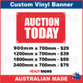 AUCTION TODAY - CUSTOM VINYL BANNER SIGN