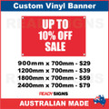 UP TO 10% OFF SALE - CUSTOM VINYL BANNER SIGN