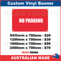 NO PARKING - CUSTOM VINYL BANNER SIGN