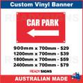 (ARROW) CAR PARK - CUSTOM VINYL BANNER SIGN