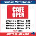 CAFE OPEN - CUSTOM VINYL BANNER SIGN