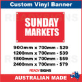 SUNDAY MARKETS  - CUSTOM VINYL BANNER SIGN