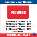 FLOWERS - CUSTOM VINYL BANNER SIGN