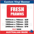 FRESH PRAWNS - CUSTOM VINYL BANNER SIGN