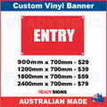 ENTRY - CUSTOM VINYL BANNER SIGN