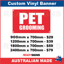 PET GROOMING - CUSTOM VINYL BANNER SIGN