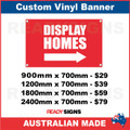 DISPLAY HOMES ( ARROW )  - CUSTOM VINYL BANNER SIGN