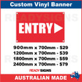 ENTRY ( ARROW )   - CUSTOM VINYL BANNER SIGN