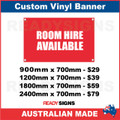 ROOM HIRE AVAILABLE - CUSTOM VINYL BANNER SIGN