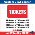 TICKETS - CUSTOM VINYL BANNER SIGN