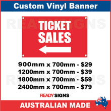 ( ARROW )  TICKET SALES - CUSTOM VINYL BANNER SIGN